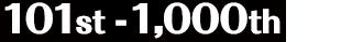 101st - 1,000th